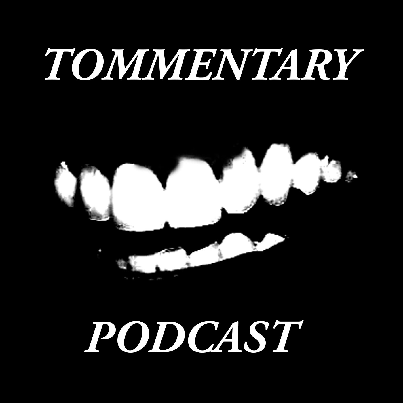 Tommentary Podcast